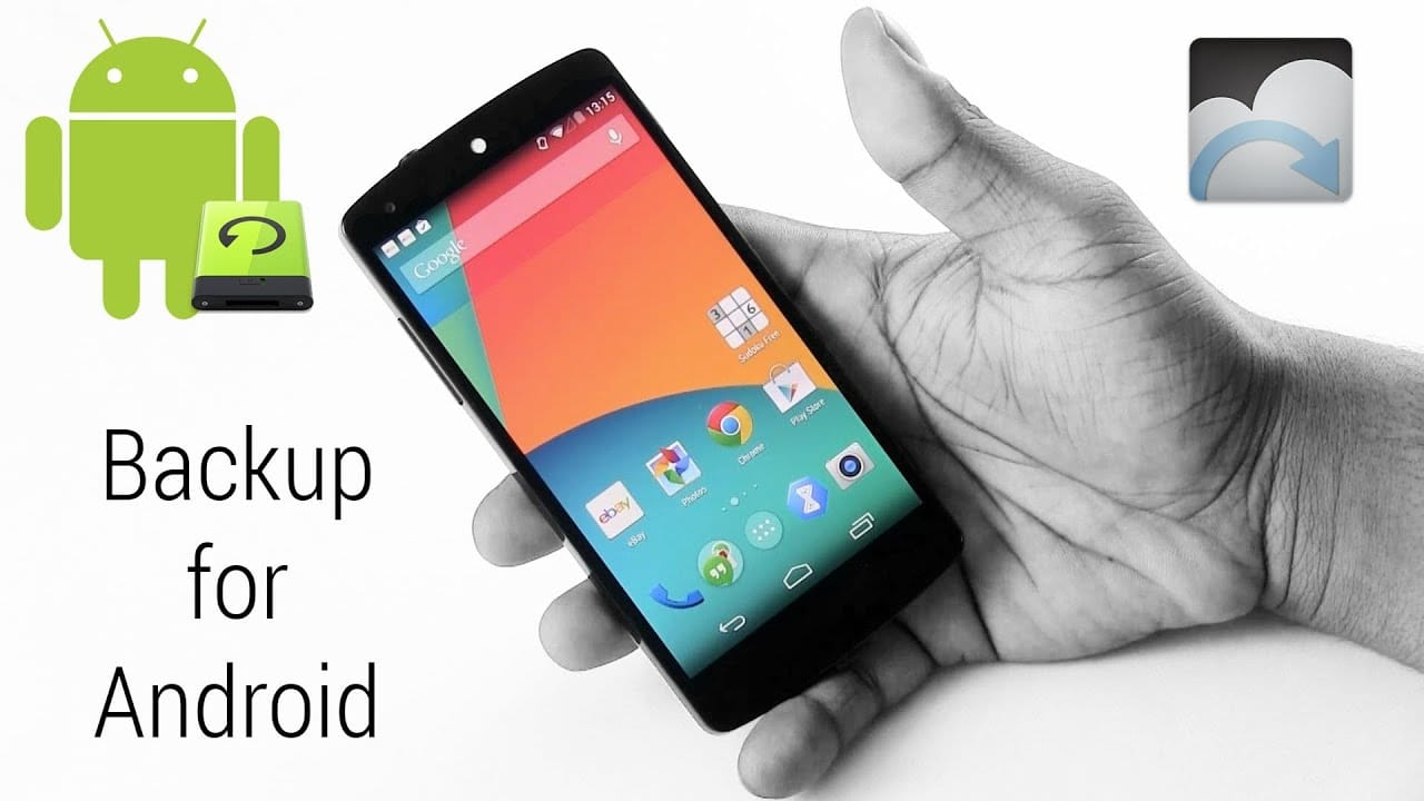 Top Android Apps to Backup and Restore Phone